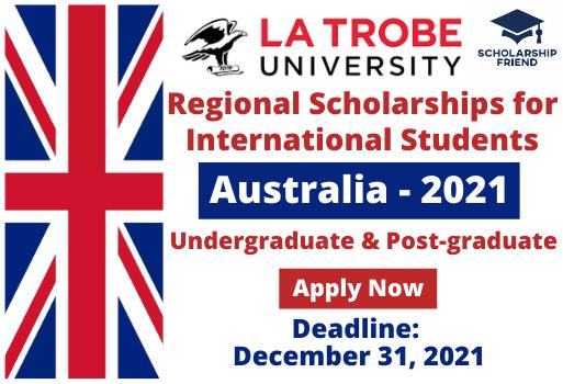 Regional Scholarships for International Students at La Trobe University Australia 2021 - scholarship friend - undergraduate - postgraduate