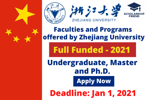 Scholarship Friend - Faculties and Programs offered by Zhejiang University – at China – 2021- Scholarship Friend - master - undergraduate - Ph.D