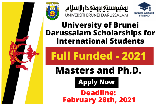 University of Brunei Darussalam Scholarships for International Students 2021 Full Funded - Scholarship Friend - masters and Ph.D