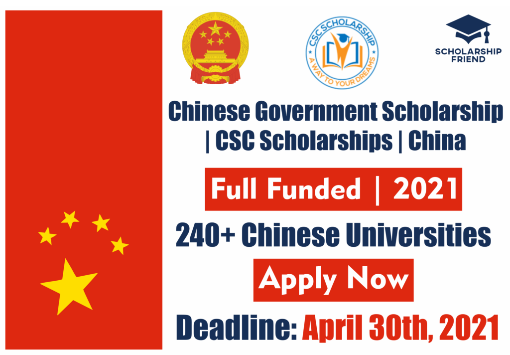 Chinese Government Scholarship 2021 - CSC Scholarships - Full Funded - China - Scholarship Friend