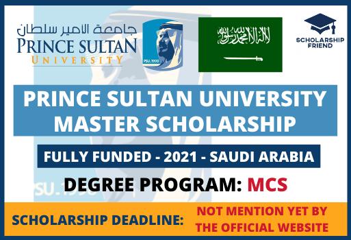 Prince Sultan University Master Scholarship 2021 Fully Funded Saudi Arabia - Scholarship Friend