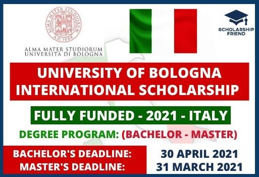 University of Bologna International Scholarship in Italy Full Funded 2021 - Scholarship Friend