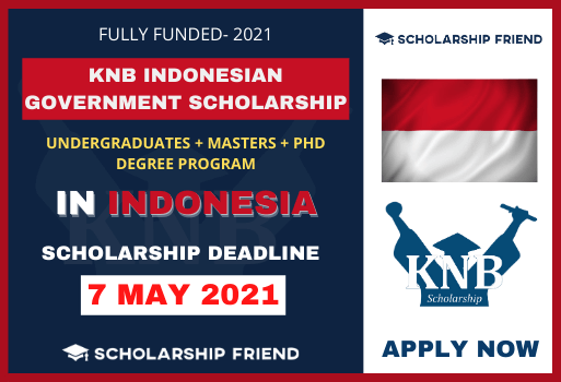 KNB Indonesian Government Scholarship for International Student-Scholarship Friend-2021