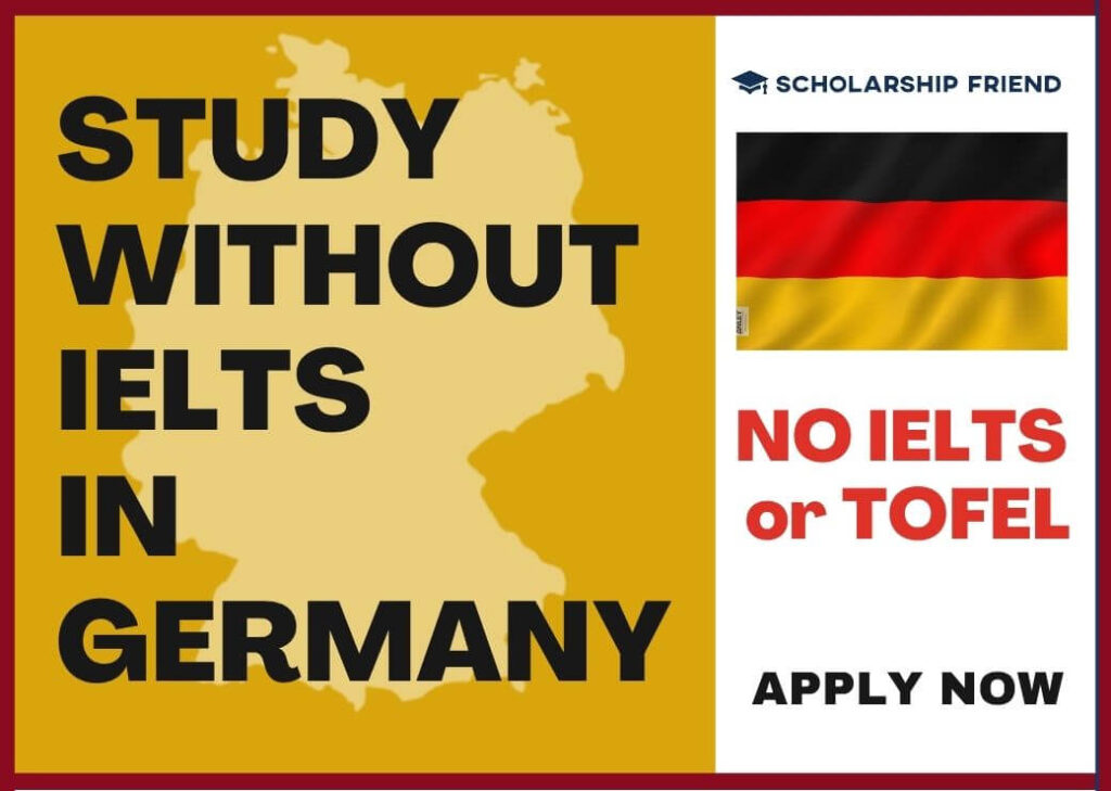 study-without-ielts-in-germany-scholarship-friend-2021