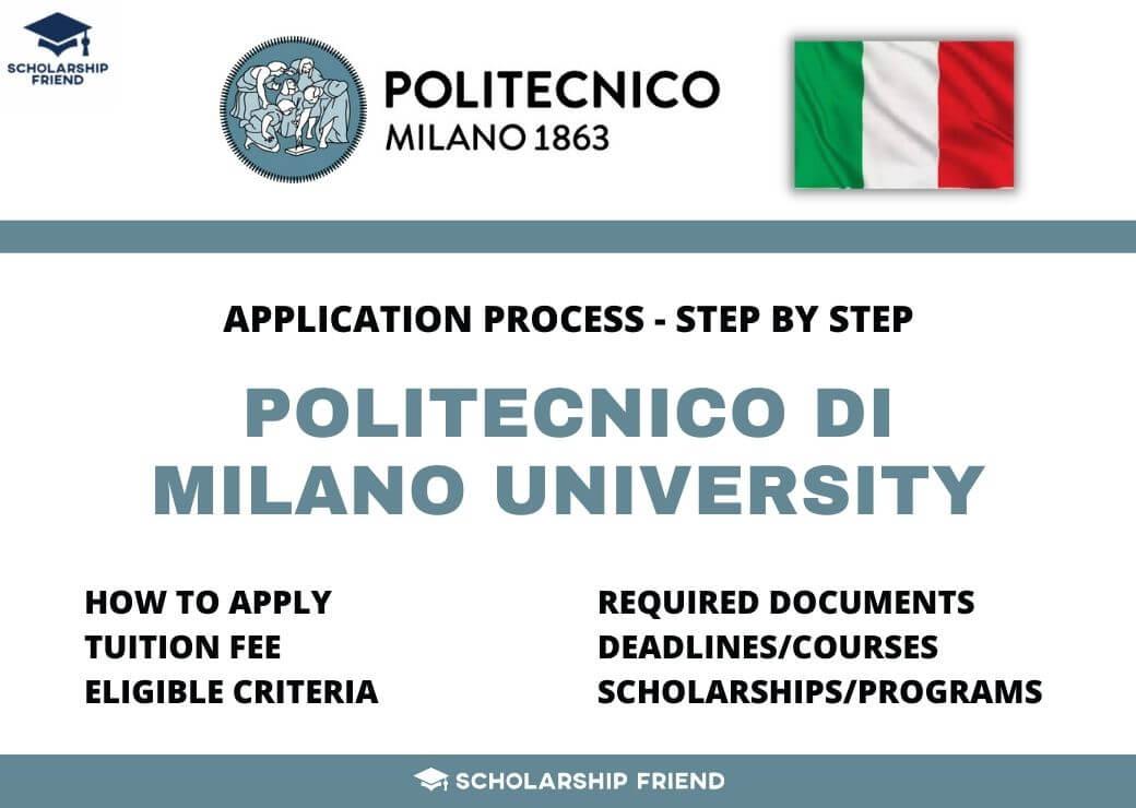 Politecnico di Milano – How to Apply, Fees, Criteria, Scholarships – 2021/2022 -Scholarship Friend