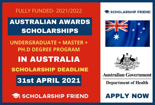Australian Awards Scholarships 2021-2022 - scholarship friend