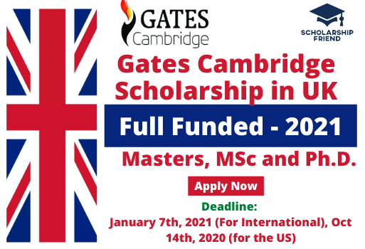 Gates Cambridge Scholarships Full Funded - United Kingdom - 2021 - Scholarship Friend Masters- MSc - Ph.D