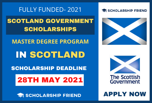 Scotland Government Scholarships for International Students-Scholarship-Friend-2021