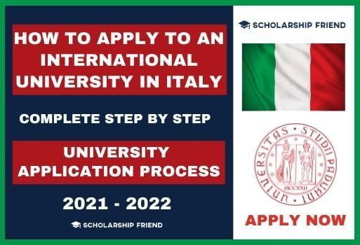 How to Apply to an International University in Italy in 2021-2022, Complete Step by Step Process, Scholarship Friend