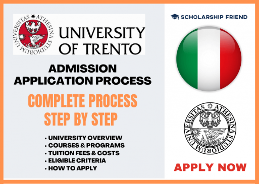University of Trento Application Process that how to apply, Required Documents, Free Sturcture, Eligible Criteria, Deadlines and Courses in 2021-2022, Scholarship Friend