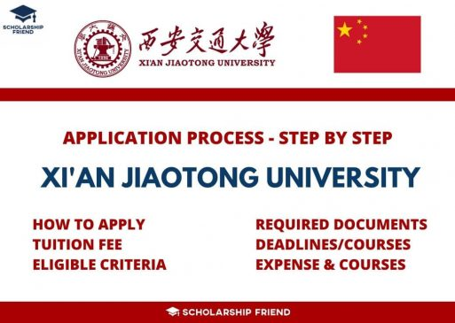 Xian Jiaotong University Application Process that how to apply, Required Documents, Free Sturcture, Eligible Criteria, Deadlines and Courses in 2021-2022, Scholarship Friend